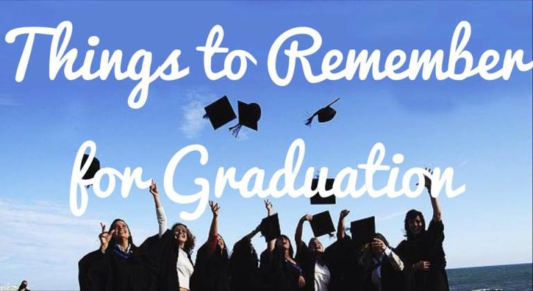 things to remember for graduation